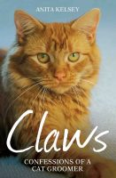 Claws, Confessions Of A Cat Groomer
